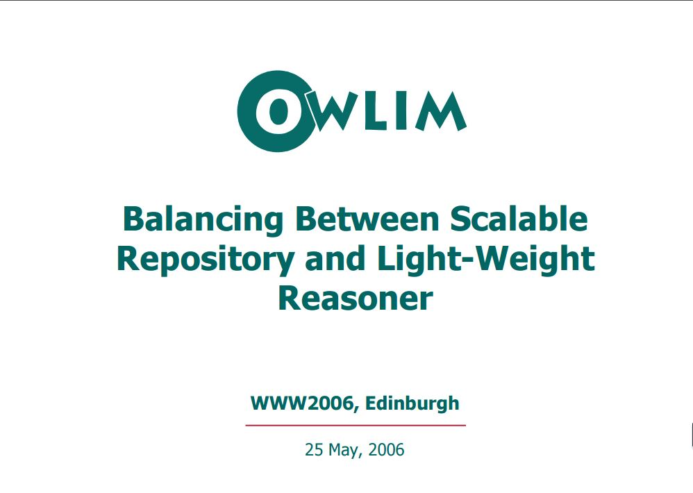 OWLIM: Balancing Between Scalable Repository and Light-Weight Reasoner 2016